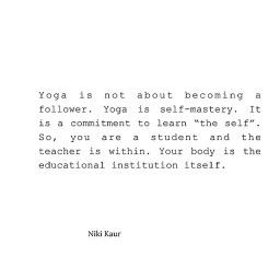 Yoga is Not About Becoming a Follower