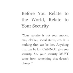Before You Relate to the World, Relate to Your Security
